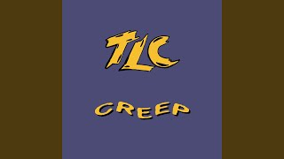 Creep (Untouchables Super Smooth Mix)