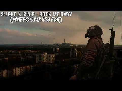 SL!ghT & D'n'P - Rock Me Baby [Dj MateeO Edit]