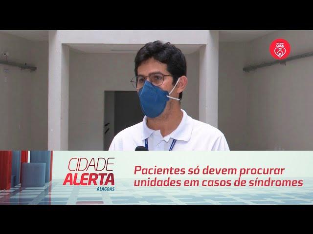 Coronavírus: Pacientes só devem procurar unidades em casos de síndromes gripais