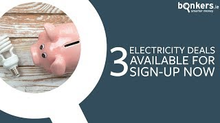 3 electricity deals available for sign-up now!