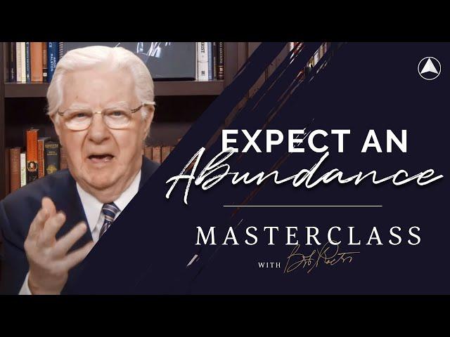 Expect an Abundance  | Bob Proctor Masterclass Exclusive Preview