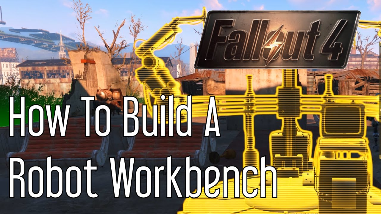 Build Robot Workbench Fallout