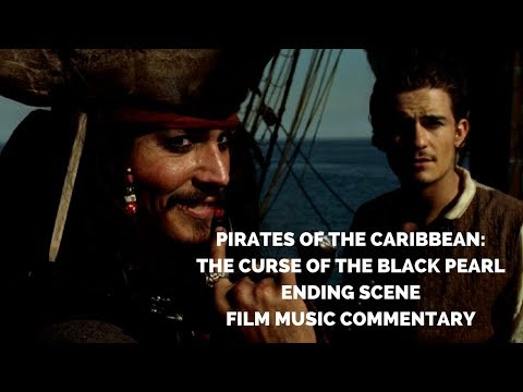 Pirates of the Caribbean: The Curse of the Black Pearl - Ending Scene | Film Music Commentary