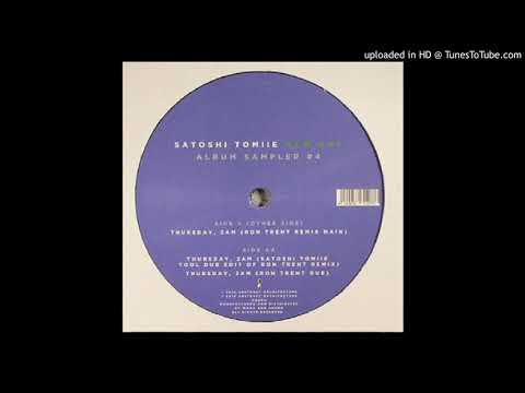 A2 - Satoshi Tomiie - Thursday 2AM Ron Trent Remix Dub