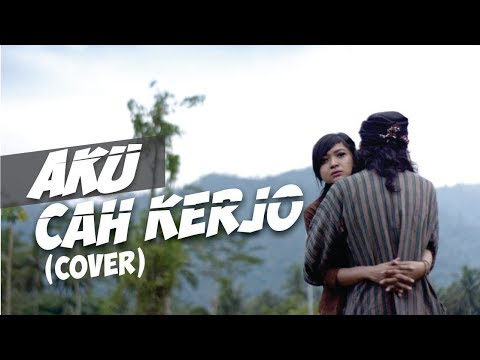 Aku Cah Kerjo - Pendhoza (cover) By Ndruw Neverend Ft. Ratna