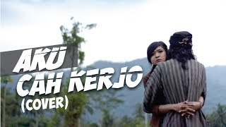 Aku Cah Kerjo - Pendhoza (cover) By Ndruw Neverend Ft. Ratna Galih MP3