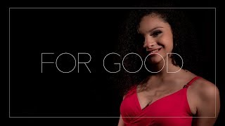 For Good (WICKED The Musical) - Bia Vasconcellos & Paola Mattiussi - Cover