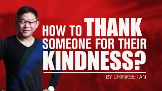 How To Thank Someone For Their Kindness | Utang Na Loob