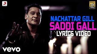Nachhatar Gill - Saddi Gall | Lyrics Video