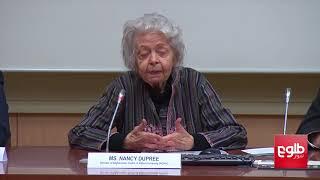 صحبتهای نانسی دوپری، باستان شناس افسانهیی افغانستان، درباره «اهمیت تاریخ در حل بحران در افغانستان»