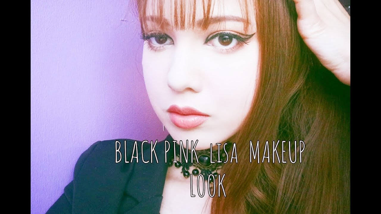 Black Pink Ddu Du Ddu Du Lisa S Makeup Look Youtube