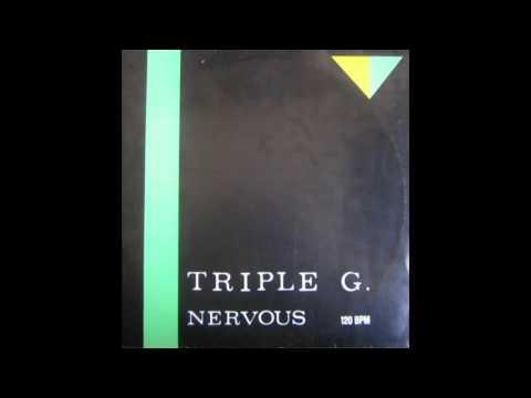 Triple G - Nervous (Single Version) 1987
