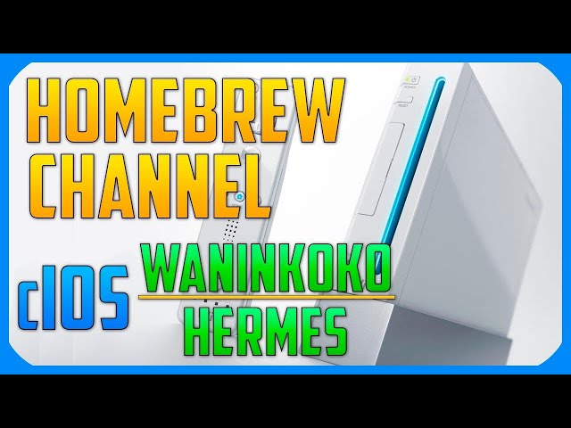 Piratear Wii | Instalar Homebrew Channel y cIOS de Waninkoko & Hermes