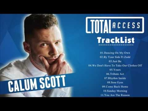 Calum Scott Greatest Hits 2017 || Calum Scott Best Of Playlist [Music Plus]