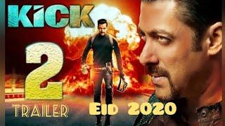 Kick 2 Official Trailer 2020