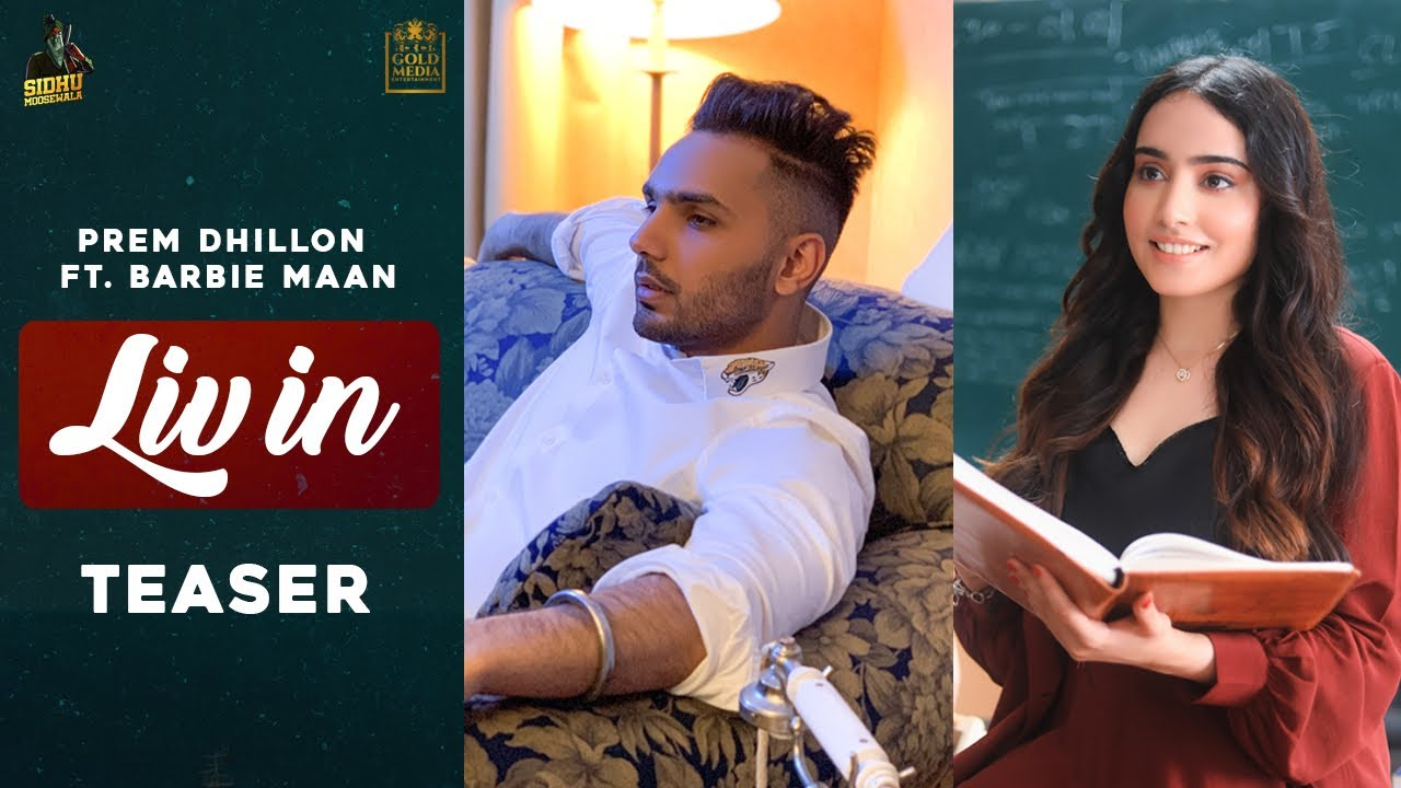 LIV IN (OFFICIAL TEASER) Prem Dhillon ft Barbie Maan | Sidhu Moose Wala | Releasing On 30th August