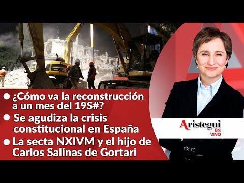 #AristeguiEnVivo 19 de octubre: 1 mes del #19S; Nochixtlán; Cataluña y más…