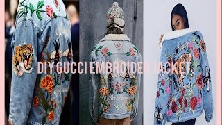 DIY GUCCI EMBROIDERED JACKET