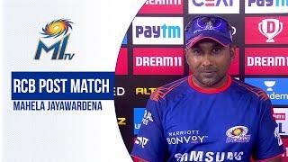 RCB vs MI Post Match - Mahela | बैंगलोर मैच के नतीजे पर बातचीत | Dream11 IPL 2020