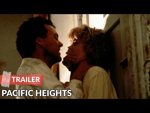 Pacific Heights 1990 Trailer | Melanie Griffith | Michael Keaton