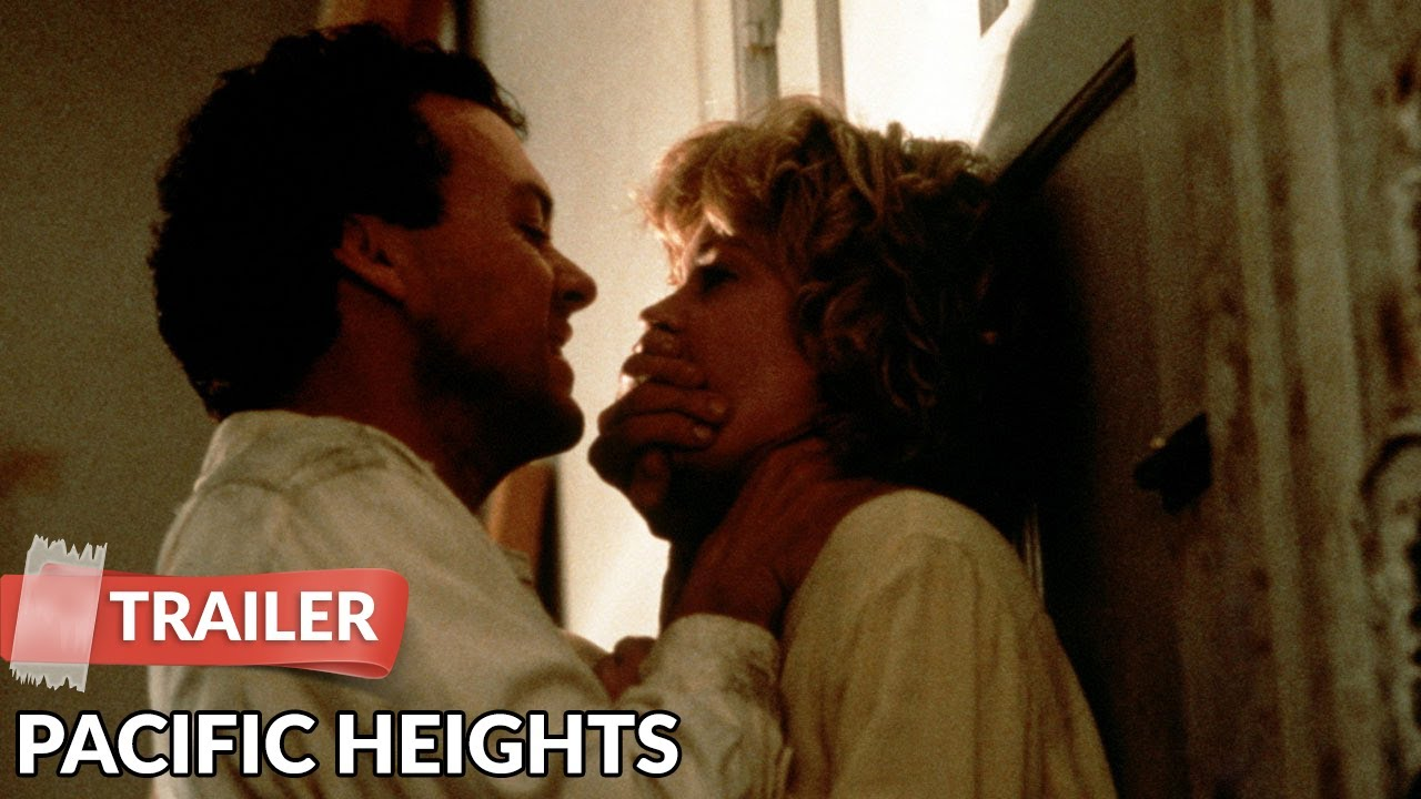 Download Pacific Heights 1990 Trailer   Melanie Griffith   Michael Keaton