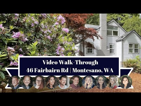 46 Fairbairn Road   Montesano, WA   Video Walk-Through
