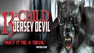13th Child:Jersey Devil - Official Trailer - Sightings Continue in the Pine Barrens!