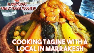 PLANPACKGO FAMILY TRAVEL VLOG #28 -  Cooking Tagine with a Local in Marrakesh