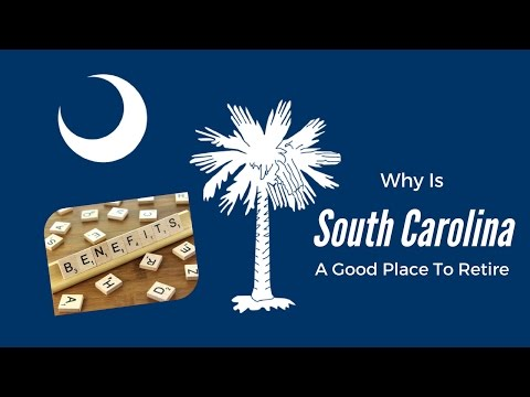 Why Is South Carolina A Good Place To Retire