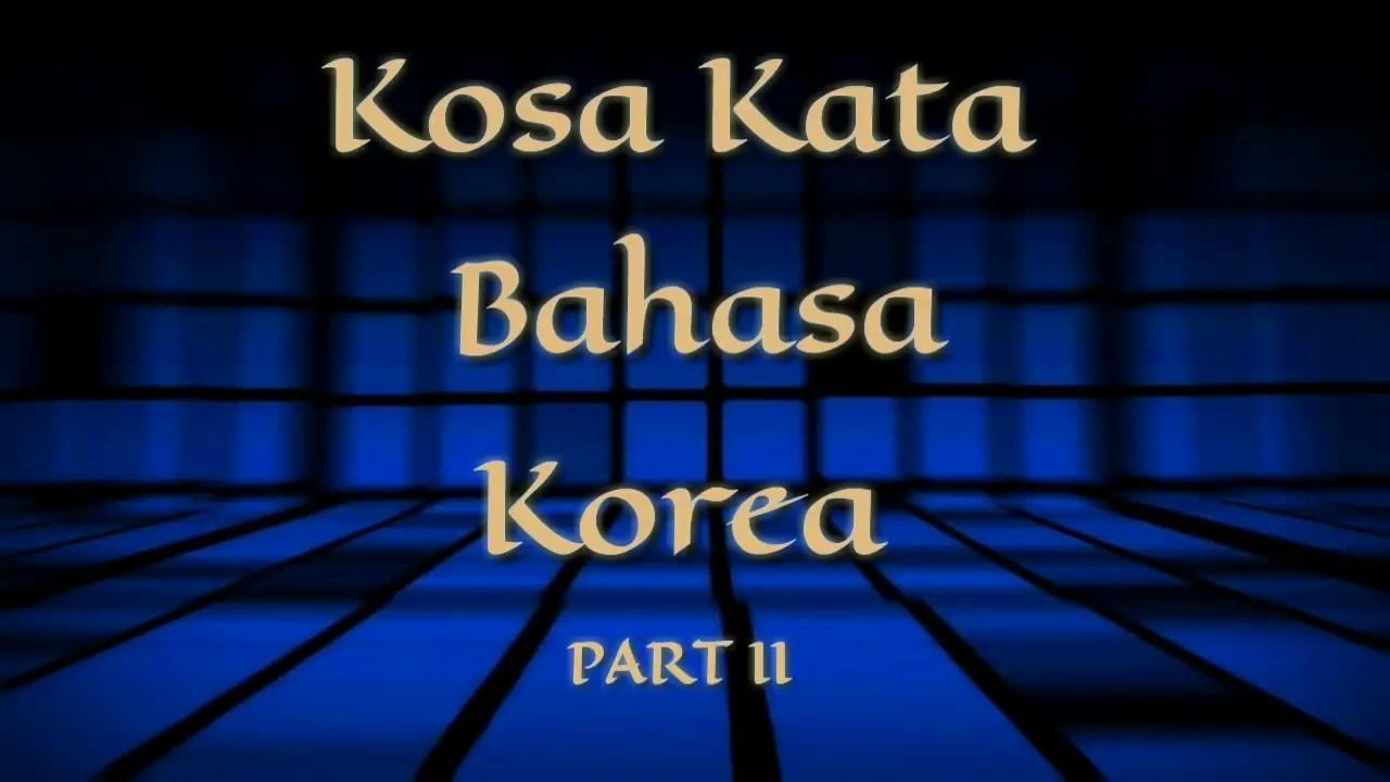 Kosakata bahasa Korea Part II - YouTube