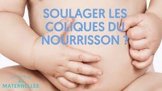 Comment soulager les coliques du nourrisson ?
