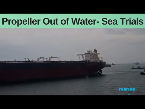 Propeller Out of Water- Sea Trials