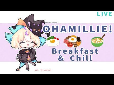 【OHAMILLIE】Breakfast & Chill✨  ☆⭒NIJISANJI EN ✧ Millie Parfait ☆⭒