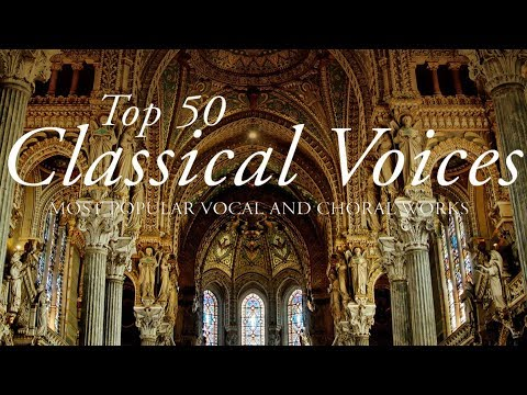 Top 50 best Classical Voices