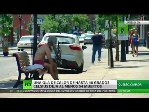 Ola de calor de hasta 40º Celsius deja al menos 54 muertos en Canadá