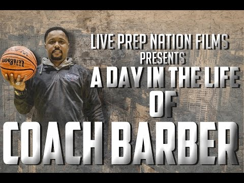 A DAY IN THE LIFE OF COACH BARBER
