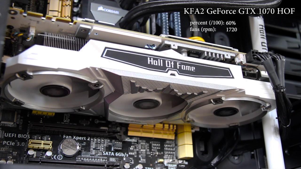 KFA2 GeForce GTX 1070 Hall of Fame | GPU Fans Test | Speed/Noise