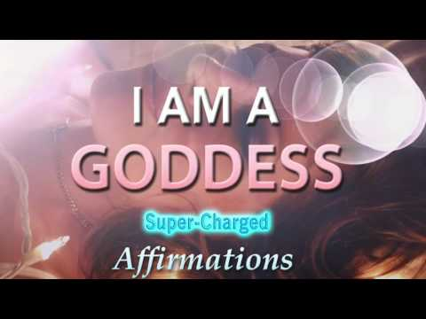 I AM A Goddess - I Walk In Beauty -  I Can Do Anything - Turbo Charged Affirmations