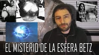 El misterio de la esfera Betz - Tecnología extraterrestre