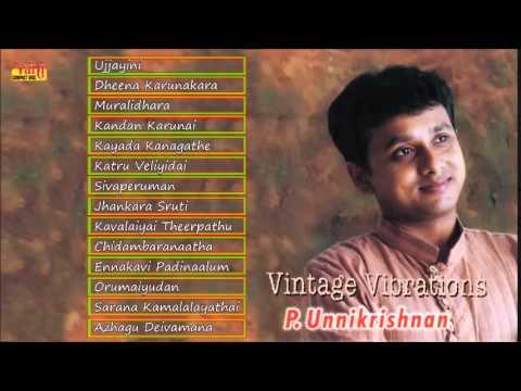CARNATIC VOCAL   VINTAGE VIBRATIONS   UNNI KRISHNAN   JUKEBOX