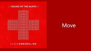 Скачать Move Audio Adrenaline Lyric Video