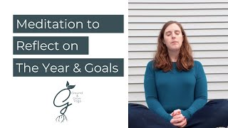 Meditation to Reflect on the Year and Prepare for to the New Year