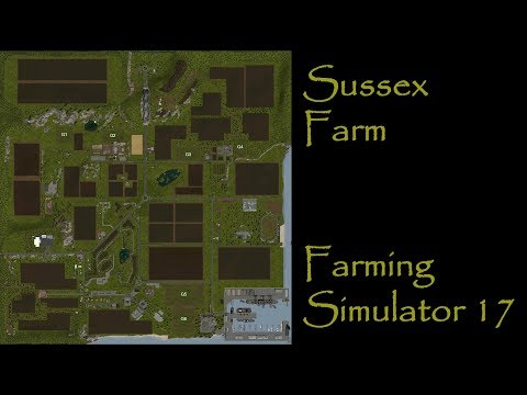 Farming Simulator 17 - First Impression - Sussex Farm