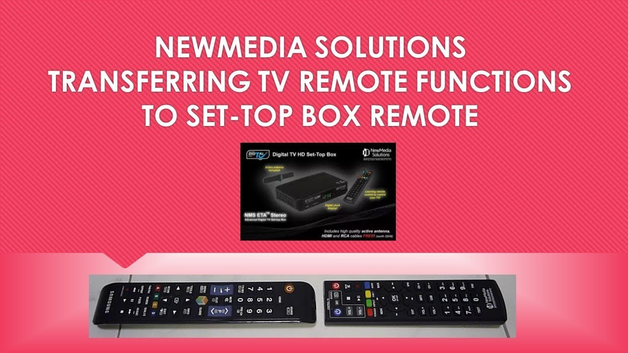 NewMedia Solutions Digital TV Set-Top box:Transfer TV remote functions to  Set top box remote