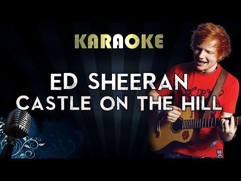 Ed Sheeran – Castle On The Hill | Karaoke Instrumental Lyrics Cover Sing Along