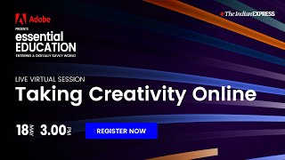 Adobe Essential Education Taking Creativity Online