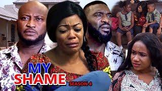 MY SHAME SEASON 4 - (New Movie) 2019 Latest Nigerian Nollywood Movie Full HD | 1080p
