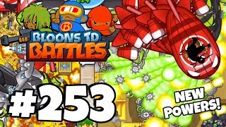 NEW POWERS UPDATE! Finally Back On BTD Battles! | Bloons TD Battles #253