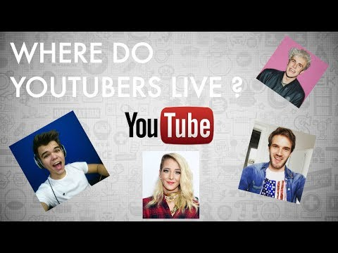 Where Do Youtubers Live ? (PewDiePie, Jake Paul, Jelly...)