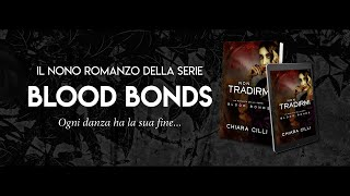 Non Tradirmi - Blood Bonds    Booktrailer (fanmade)